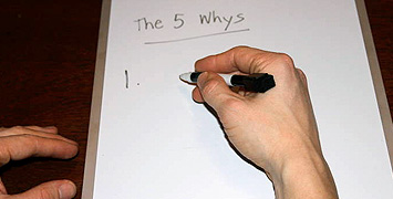 Your Assignment - The 5 Whys